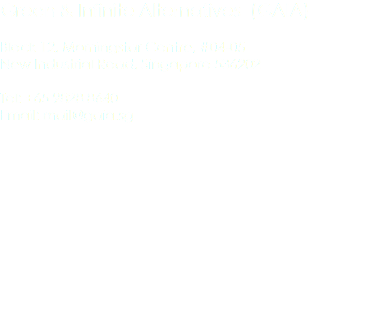 Green & Infinite Alternatives (GAIA) Block 12, Morningstar Centre, #04-05 New Industrial Road, Singapore 536202 Tel: +65 9828 8640 Email: mail@gaia.sg